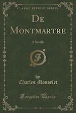 de Montmartre af Charles Monselet