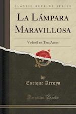 La Lampara Maravillosa af Enrique Arroyo
