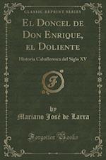 El Doncel de Don Enrique, El Doliente