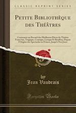Petite Bibliotheque Des Theatres