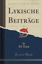 Lykische Beitrage, Vol. 3 (Classic Reprint)