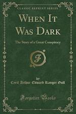 When It Was Dark