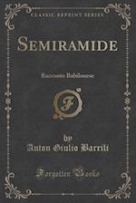 Semiramide af Anton Giulio Barrili