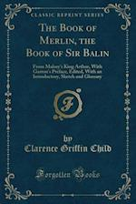 The Book of Merlin, the Book of Sir Balin