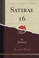Satirae 16 (Classic Reprint)