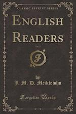 English Readers, Vol. 2 (Classic Reprint)