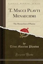 T. Macci Plavti Menaechmi