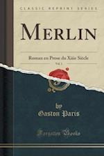Merlin, Vol. 1 af Gaston Paris
