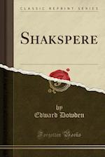 Shakspere (Classic Reprint)