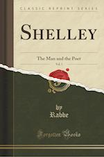 Shelley, Vol. 1