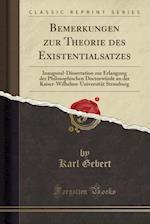 Bemerkungen Zur Theorie Des Existentialsatzes af Karl Gebert