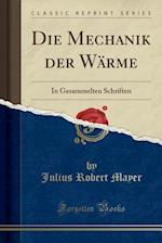 Die Mechanik Der Warme