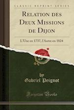 Relation Des Deux Missions de Dijon