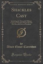 Shackles Cast af Alvan Elmar Clarendon