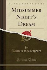 Midsummer Night's Dream (Classic Reprint)