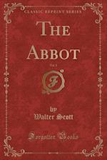 The Abbot, Vol. 2 (Classic Reprint)
