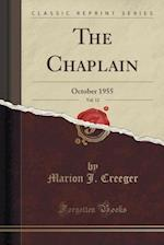 The Chaplain, Vol. 12 af Marion J. Creeger