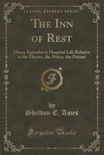The Inn of Rest af Sheldon E. Ames