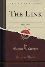 The Link, Vol. 15 af Marion J. Creeger