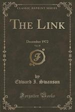 The Link, Vol. 30: December 1972 (Classic Reprint)