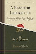 A Plea for Literature