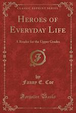 Heroes of Everyday Life