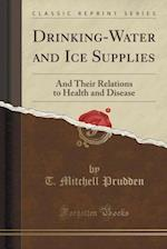 Drinking-Water and Ice Supplies