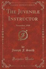 The Juvenile Instructor, Vol. 45