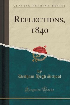 Reflections, 1840 (Classic Reprint)