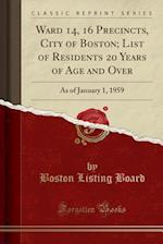 Ward 14, 16 Precincts, City of Boston; List of Residents 20 Years of Age and Over