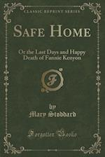 Safe Home af Mary Stoddard