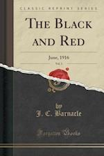 The Black and Red, Vol. 3: June, 1916 (Classic Reprint)