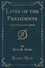 Lives of the Presidents af Jean S. Remy