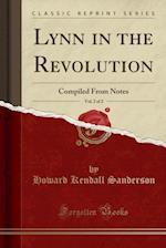 Lynn in the Revolution, Vol. 2 of 2