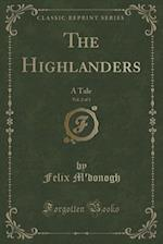 The Highlanders, Vol. 2 of 3