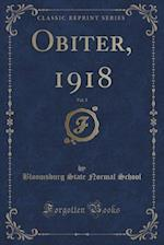Obiter, 1918, Vol. 3 (Classic Reprint) af Bloomsburg State Normal School