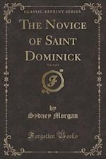 The Novice of Saint Dominick, Vol. 4 of 4 (Classic Reprint)
