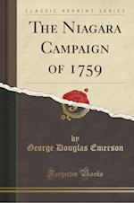 The Niagara Campaign of 1759 (Classic Reprint)