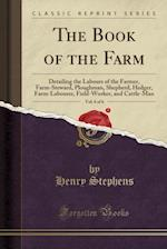 The Book of the Farm, Vol. 6 of 6