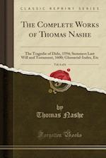 The Complete Works of Thomas Nashe, Vol. 6 of 6