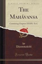 The Mahavansa, Vol. 2