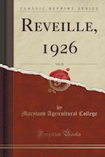 Reveille, 1926, Vol. 25 (Classic Reprint)