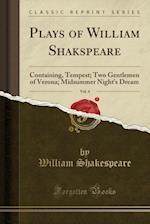 Plays of William Shakspeare, Vol. 4