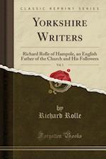 Yorkshire Writers, Vol. 1