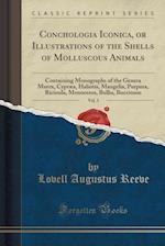 Conchologia Iconica, or Illustrations of the Shells of Molluscous Animals, Vol. 3