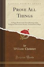 Prove All Things af William Chawner