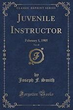 Juvenile Instructor, Vol. 40