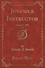 Juvenile Instructor, Vol. 38
