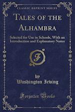 Tales of the Alhambra af Washington Irving