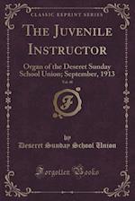 The Juvenile Instructor, Vol. 48